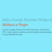 add a google reviews badge to your wordpress site without a plugin