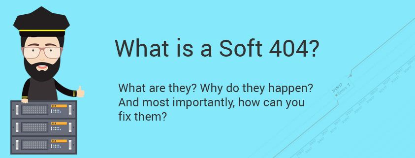 What is a Soft 404?