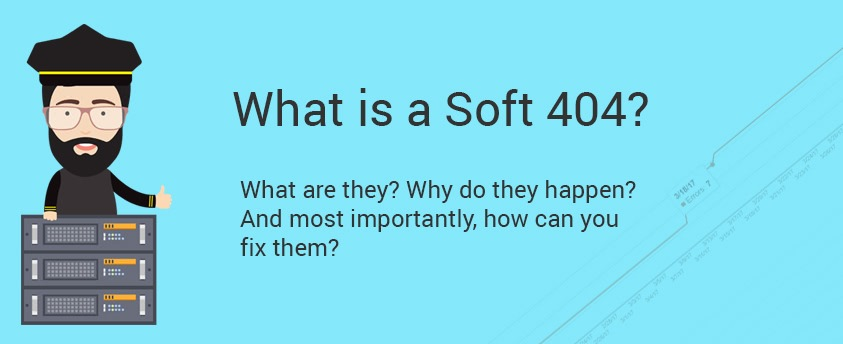 Soft 404 Errors: What are they and how to fix them | Reich Web